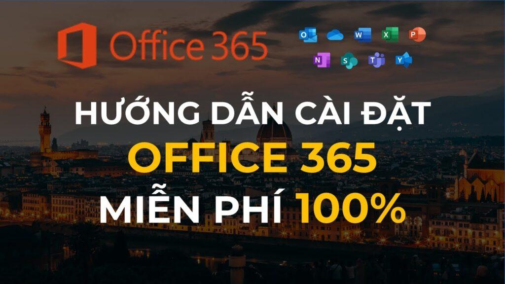 Hướng dẫn cài đặt Office 365 miễn phí